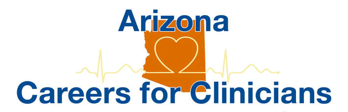 ARIZONA CAREERS FOR CLINICIANS